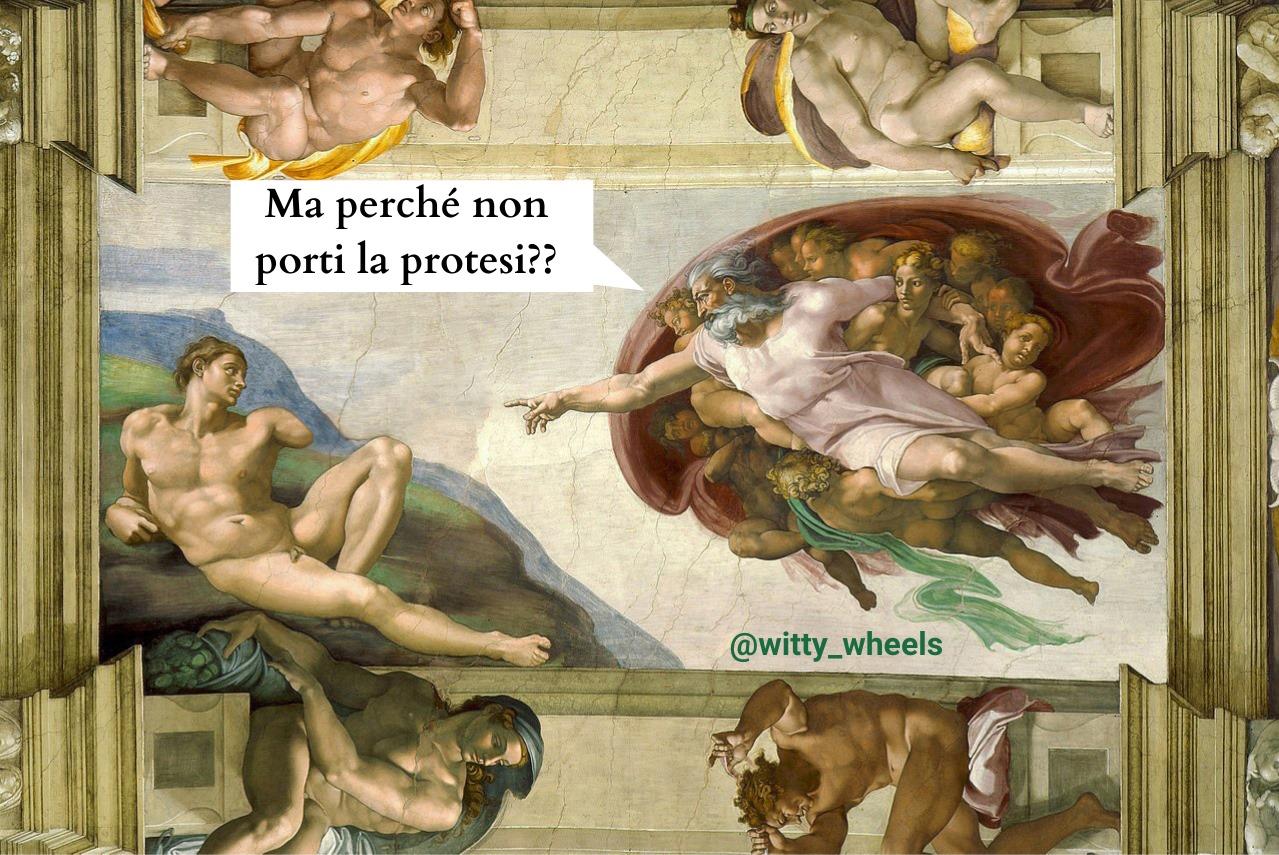"""""""La Creazione di Adamo"""" di Michelangelo; Dio e Adamo si fronteggiano, con Dio che va verso Adamo. L'immagine è stata modificata: Adamo non ha un braccio e Dio gli chiede """"Ma perché non porti la protesi??"""""""